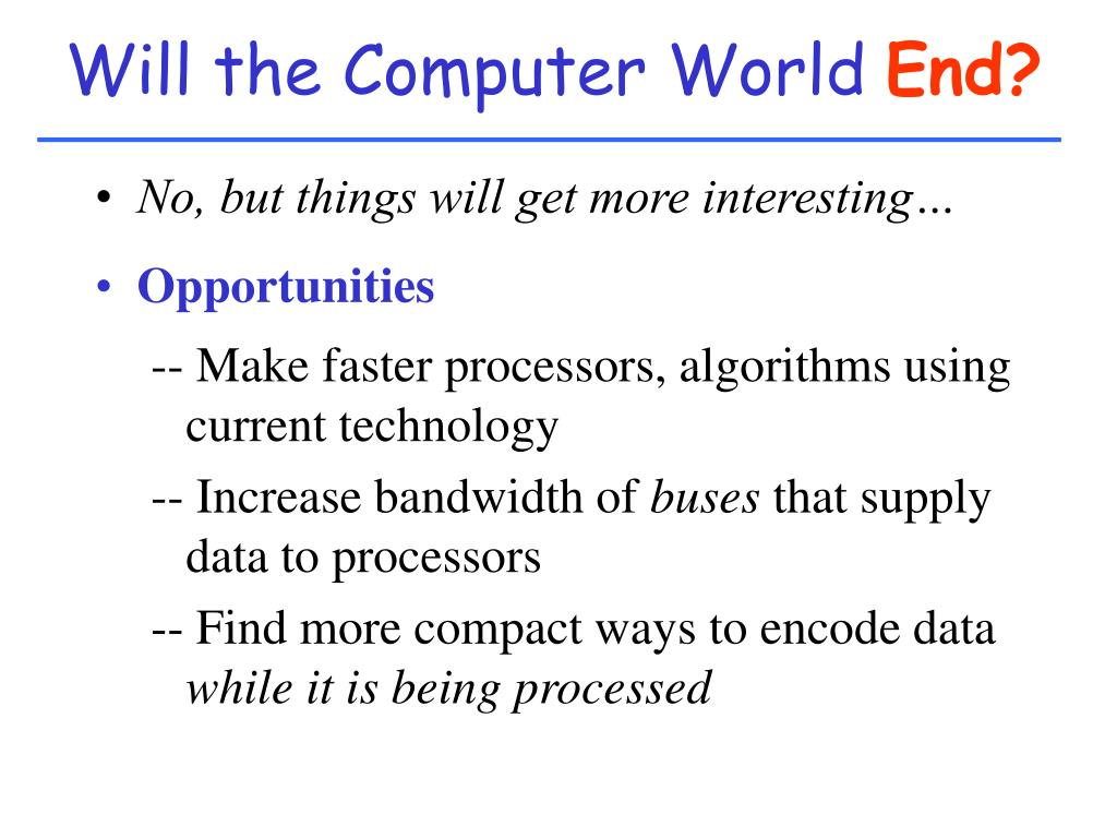 Will the Computer World