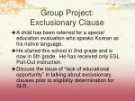 group project exclusionary clause