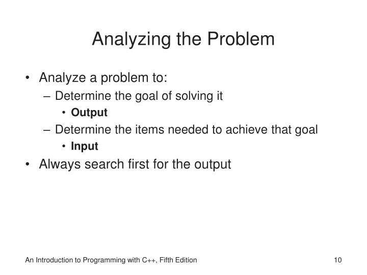 Analyzing the Problem