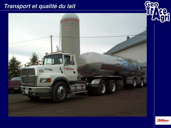 Transport et qualité du lait