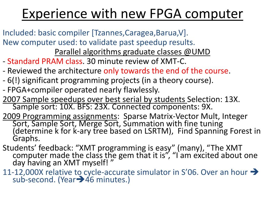 Experience with new FPGA computer