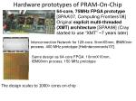 hardware prototypes of pram on chip