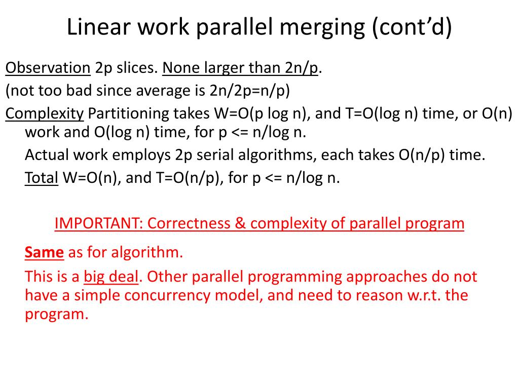 Linear work parallel merging (cont'd)