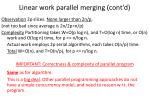 linear work parallel merging cont d