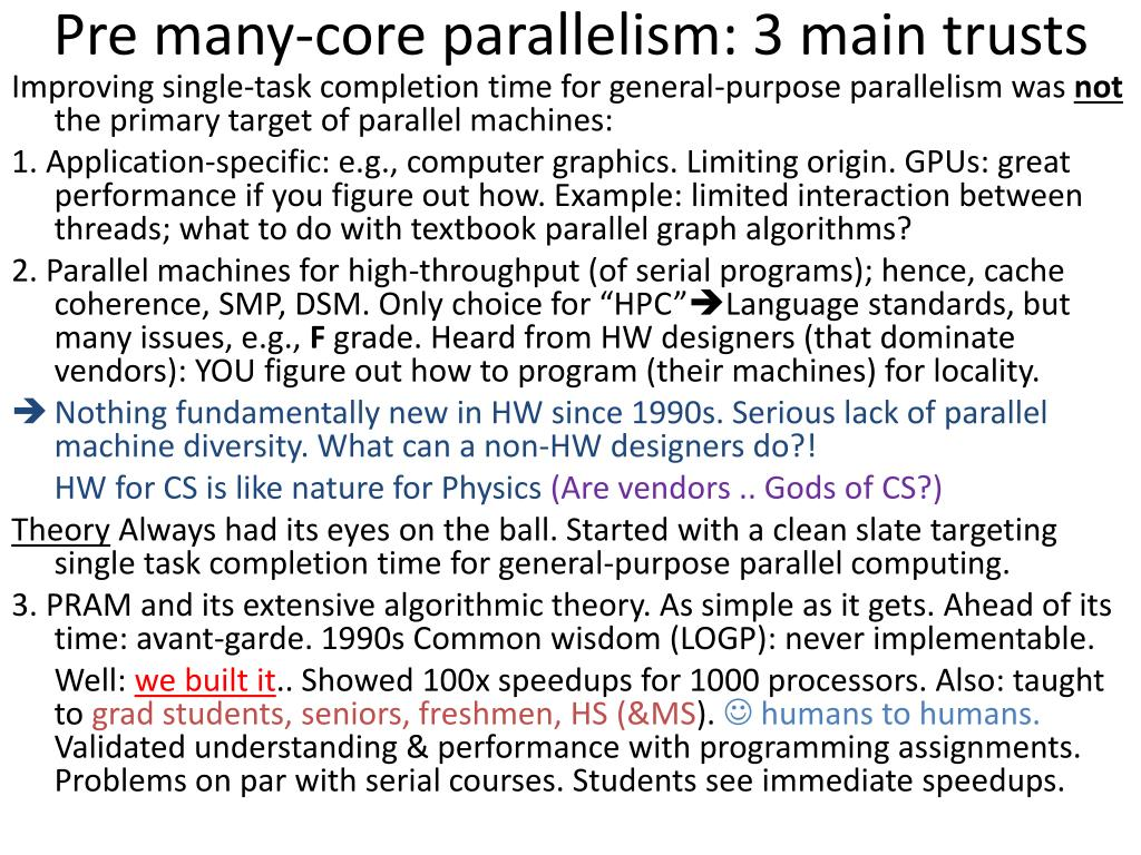 Pre many-core parallelism: 3 main trusts