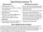 synchrony versus