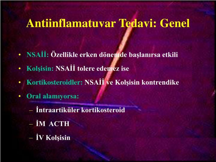Antiinflamatuvar Tedavi: Genel