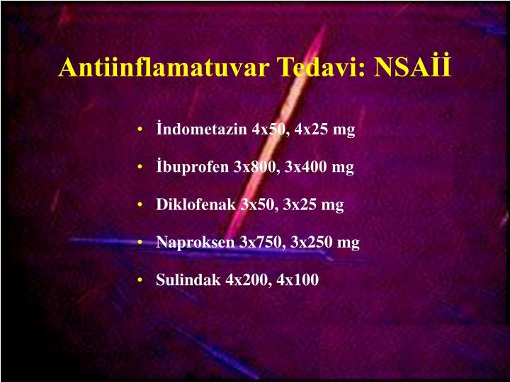 Antiinflamatuvar Tedavi: NSAİİ