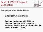 brief fl ps rti project description