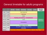 general timetable for adults programs