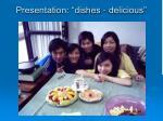 presentation dishes delicious