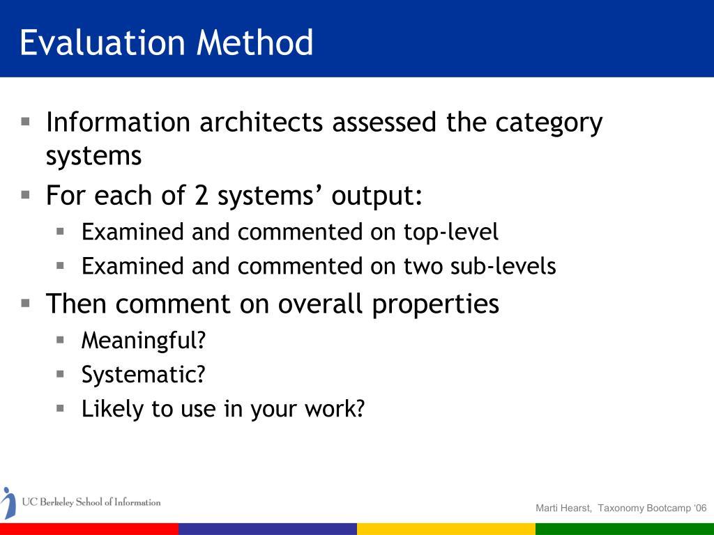 Evaluation Method