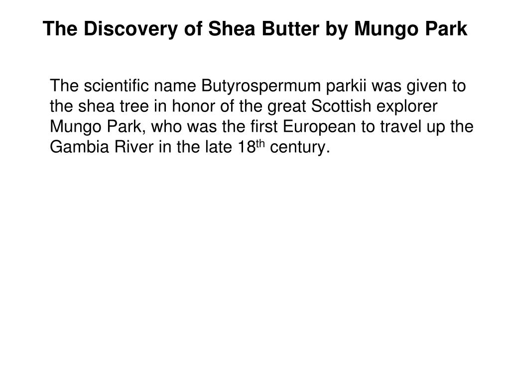 The Discovery of Shea Butter by Mungo Park