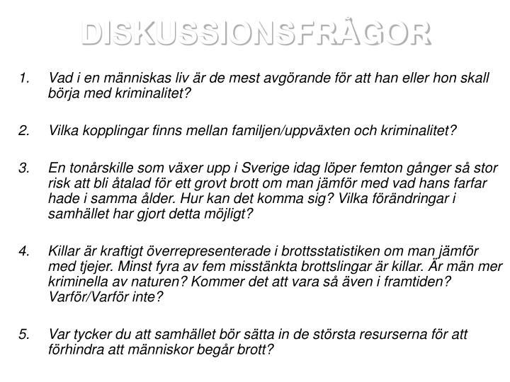 DISKUSSIONSFRÅGOR