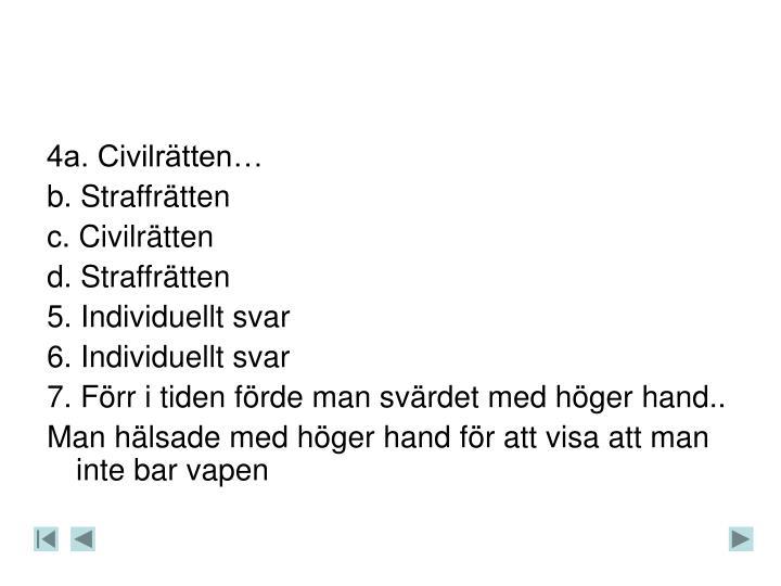4a. Civilrätten…