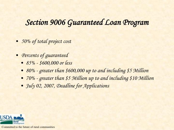 Section 9006 Guaranteed Loan Program