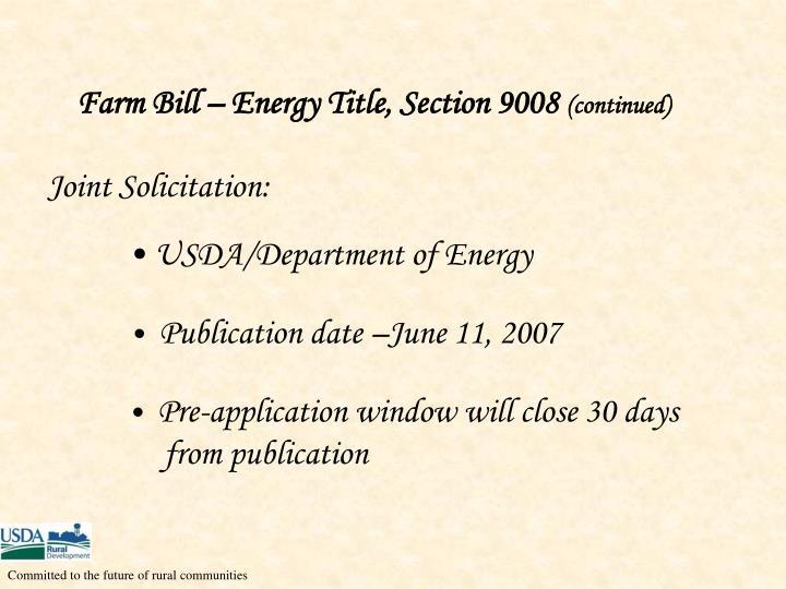 Farm Bill – Energy Title, Section 9008