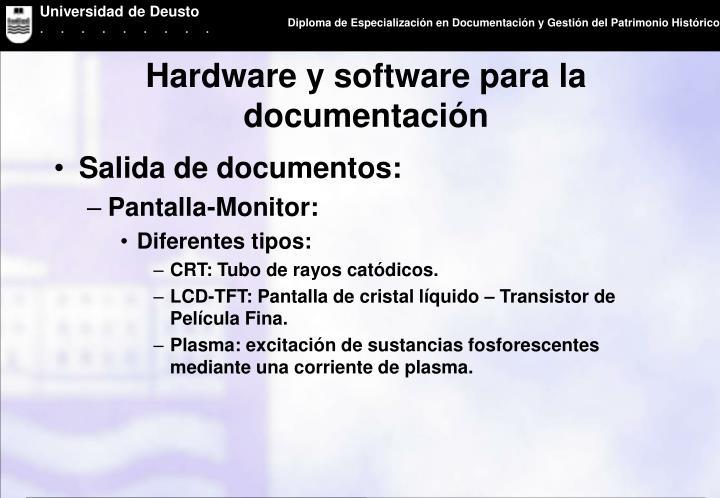 Hardware y software para la documentación
