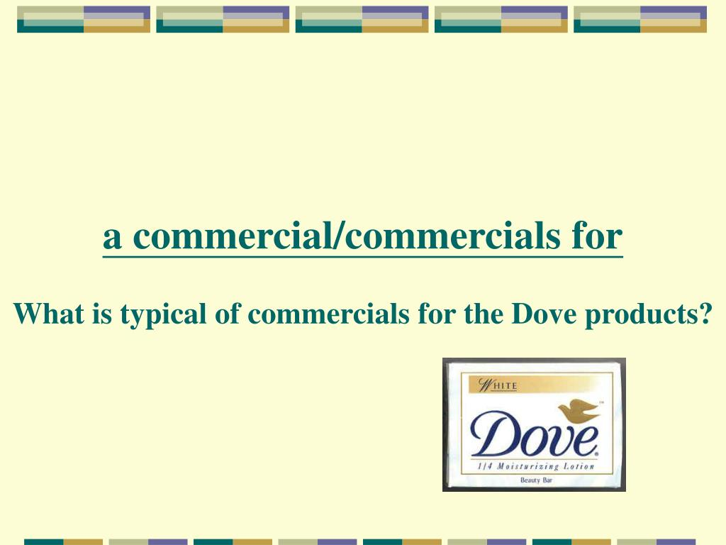 a commercial/commercials for