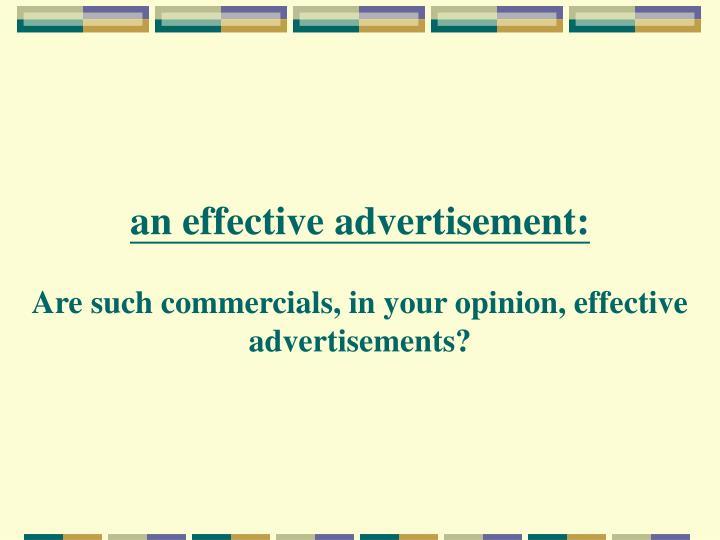 An effective advertisement: