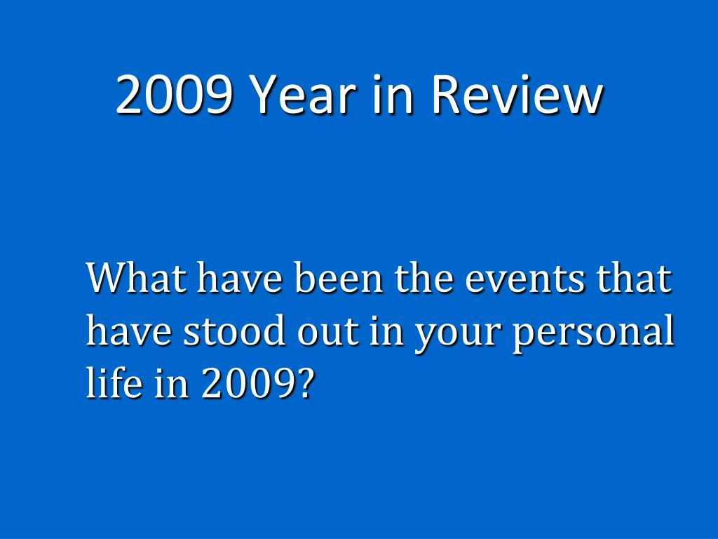 2009 Year in Review