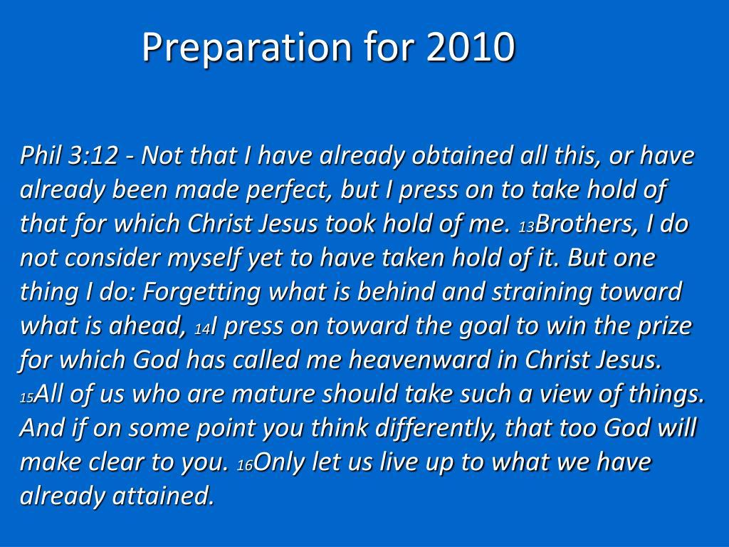 Preparation for 2010