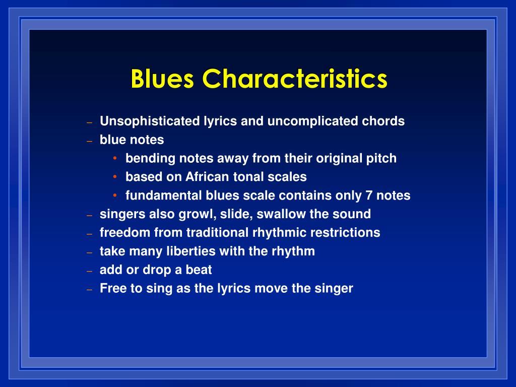Blues Characteristics