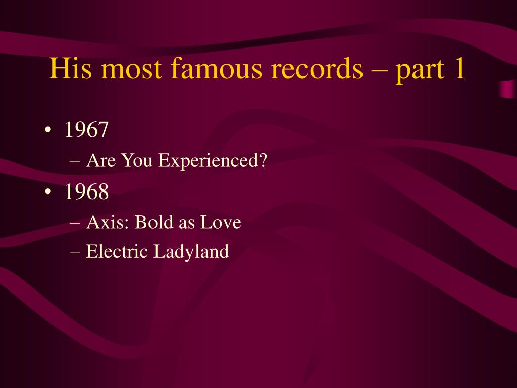 His most famous records – part 1