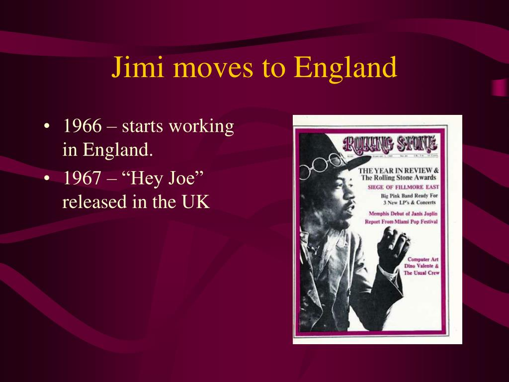 Jimi moves to England
