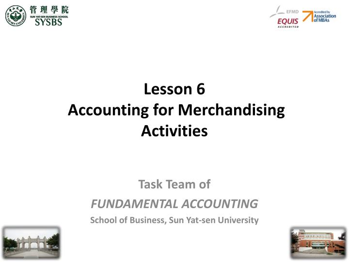 Lesson 6 accounting for merchandising activities