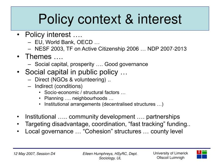 Policy context interest