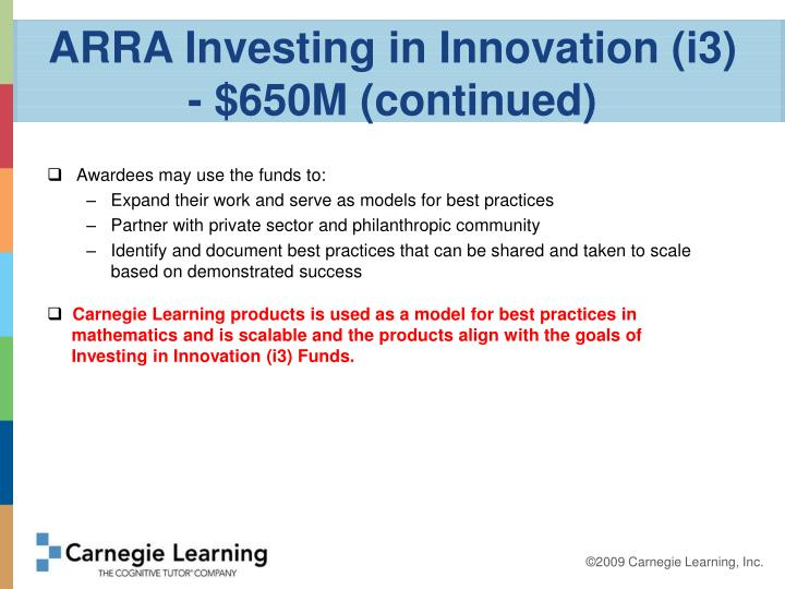 ARRA Investing in Innovation (i3) - $650M (continued)