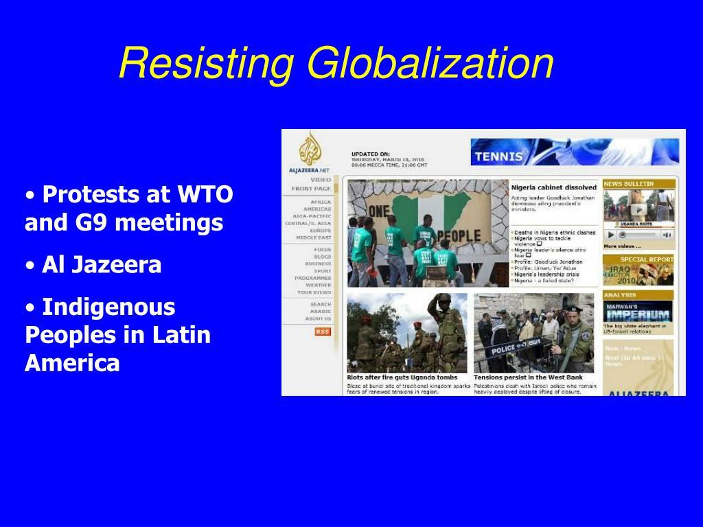 Resisting Globalization