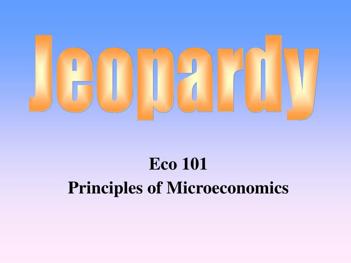 saint leo university eco 202 principles of microeconomics chapter 3 Current information and listing of economic research for dani rodrik with harvard university dani rodrik & arvind principles for rehabilitating.