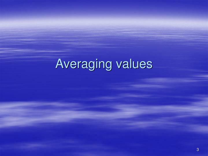 Averaging values