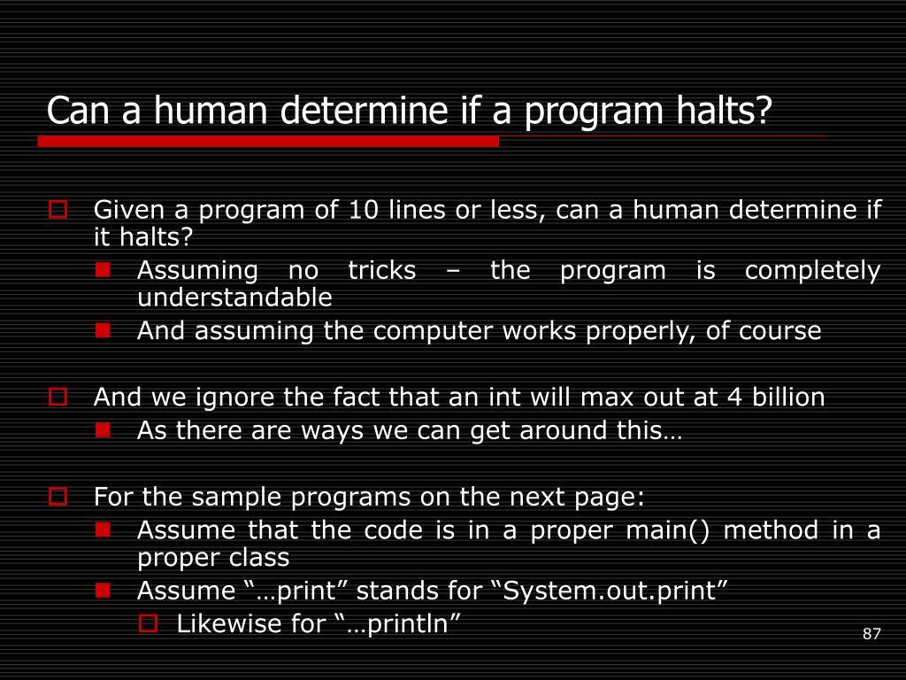 Can a human determine if a program halts?