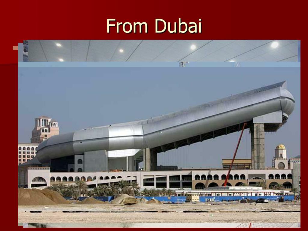 From Dubai