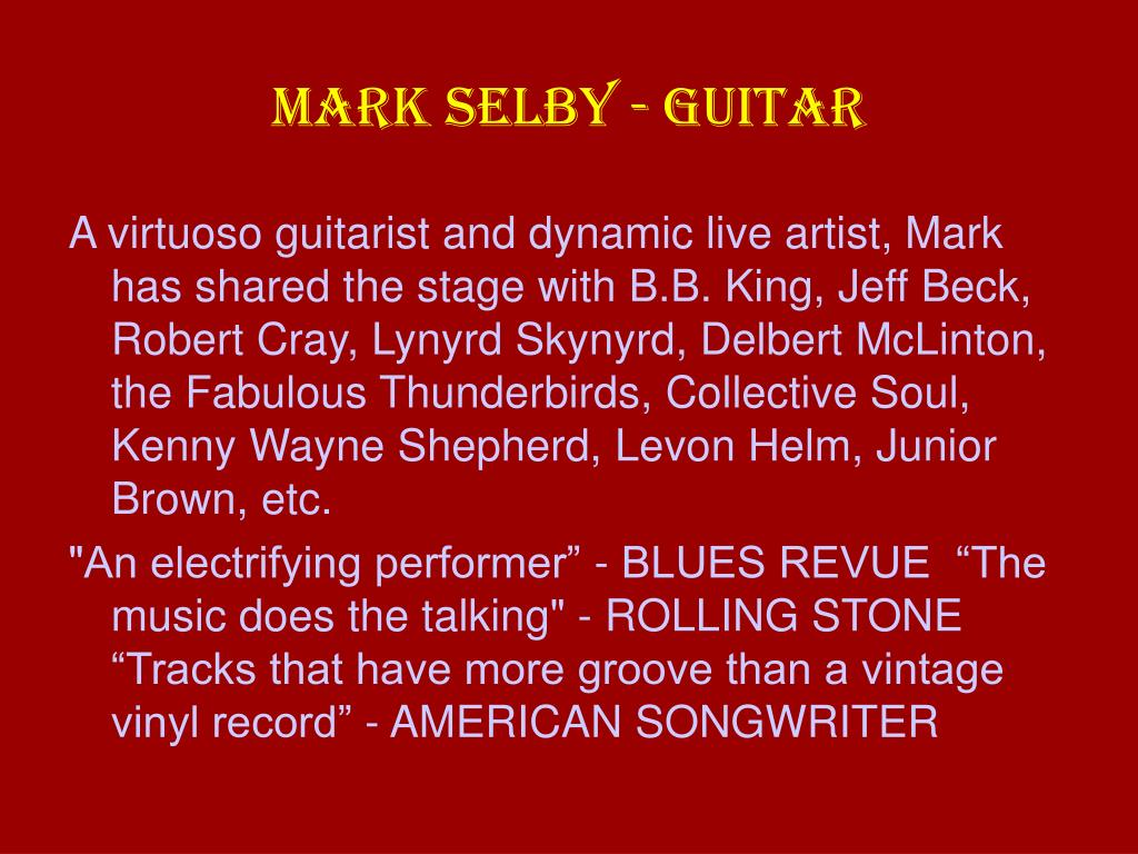 MARK SELBY - GUITAR