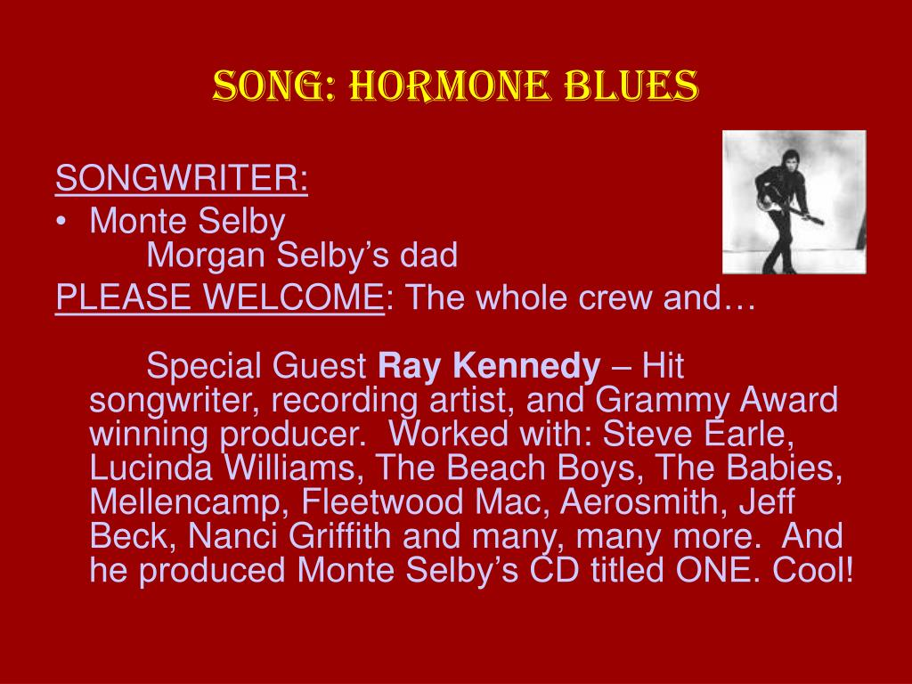 SONG: HORMONE BLUES
