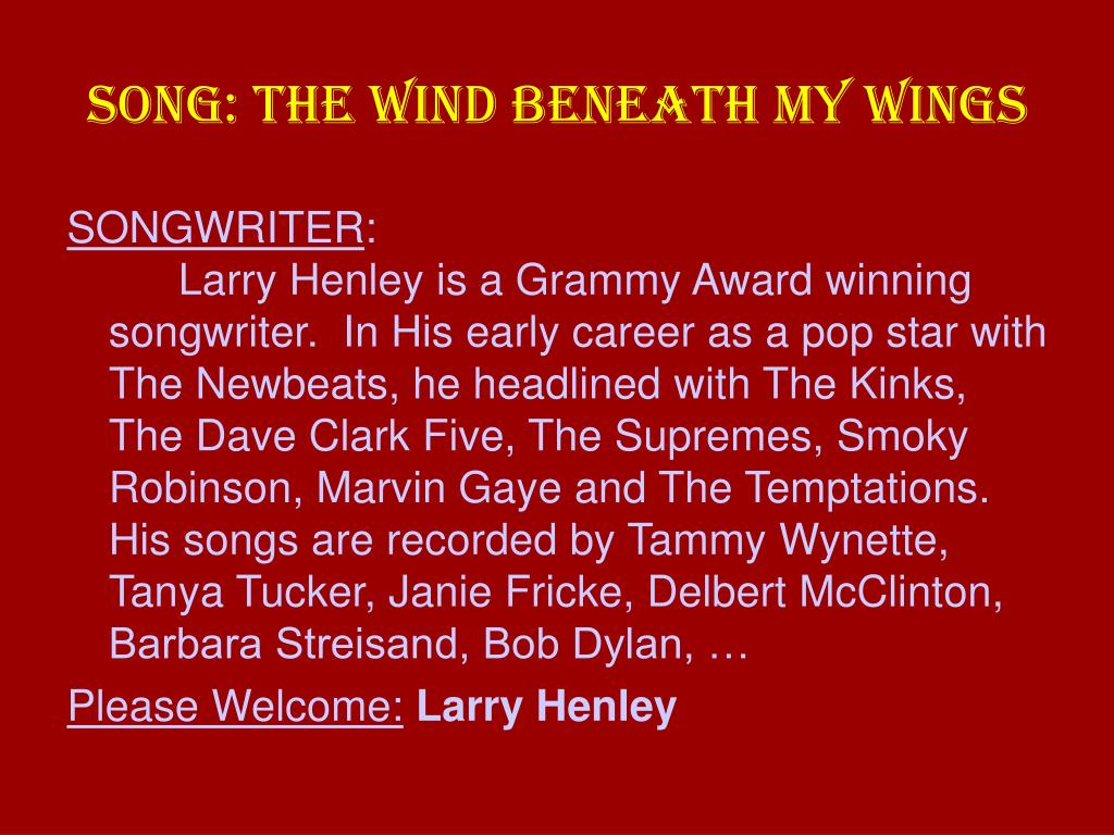 SONG: THE WIND BENEATH MY WINGS
