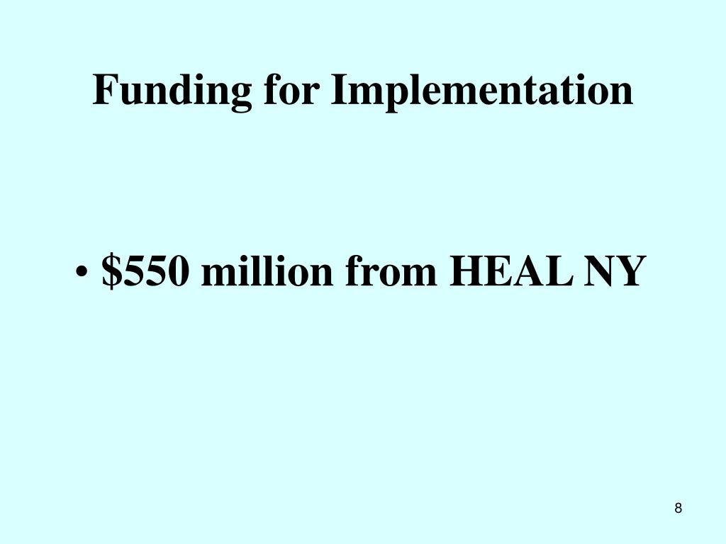 Funding for Implementation