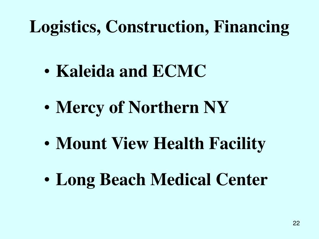 Logistics, Construction, Financing