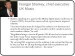 feargal sharkey chief executive uk music