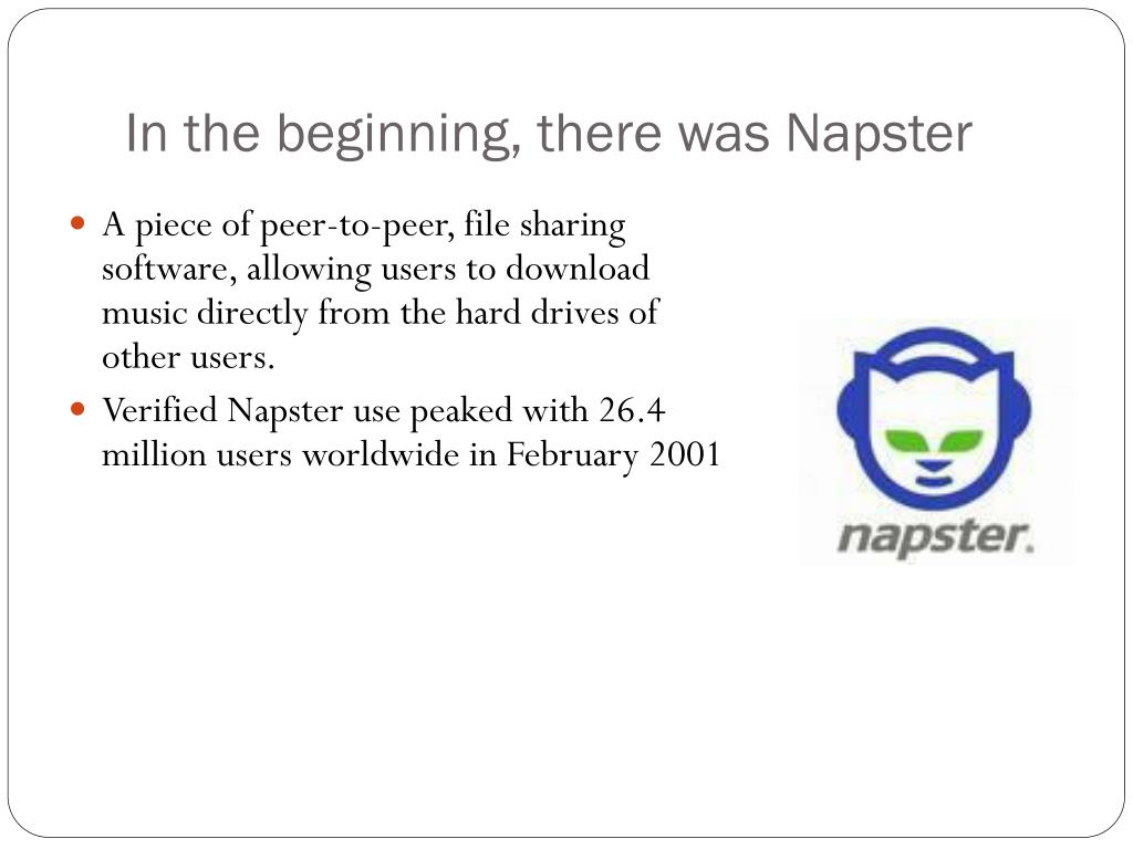 In the beginning, there was Napster