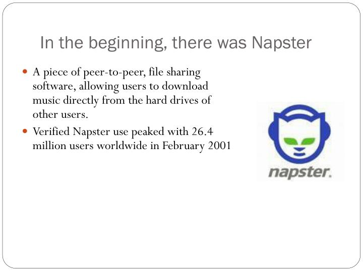 In the beginning there was napster