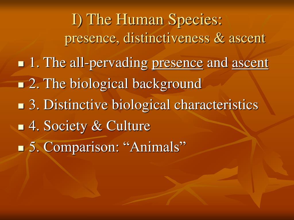 I) The Human Species: