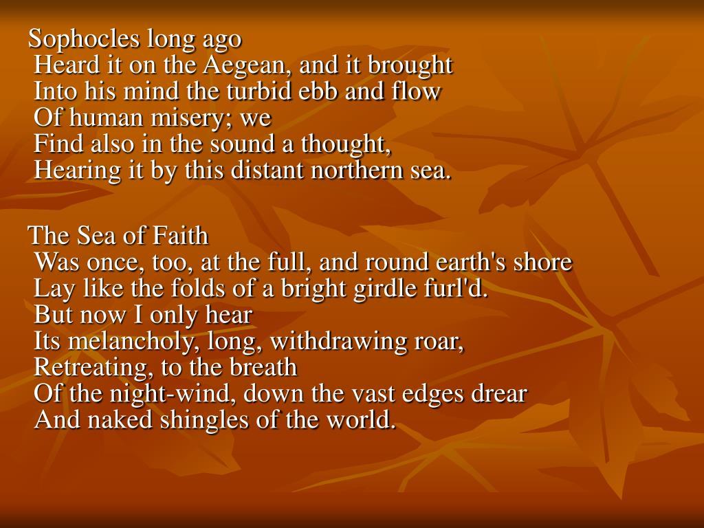 Sophocles long ago