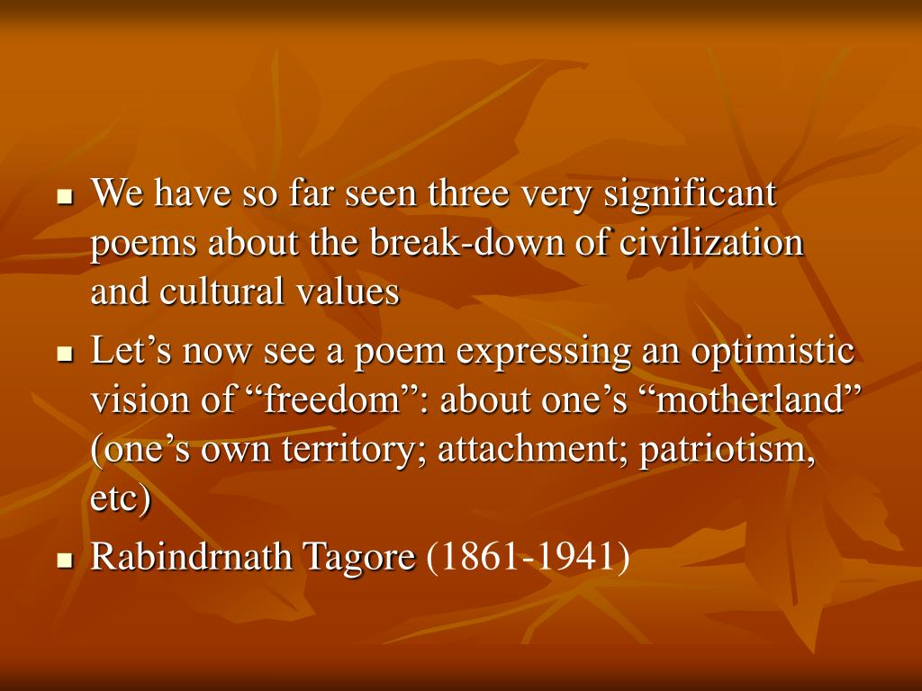 We have so far seen three very significant poems about the break-down of civilization and cultural values