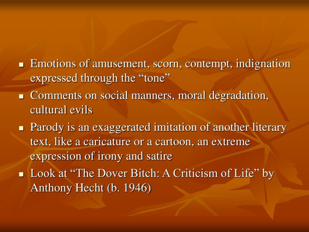 """Emotions of amusement, scorn, contempt, indignation expressed through the """"tone"""""""