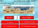 the area of the ocean h as the most plant and animal life